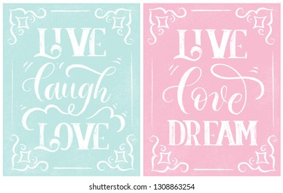 Live laugh love and Live love dream - stylish lettering on pink and blue chalk board vector.