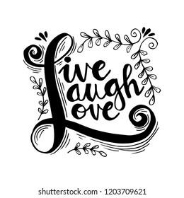 Download Live Laugh Love Images, Stock Photos & Vectors   Shutterstock