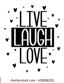 live laugh love slogan for print design. vector