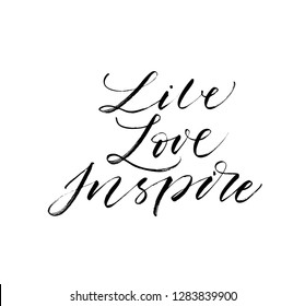 Live, Love, Inspire phrase. Modern vector brush calligraphy. Ink illustration with hand-drawn lettering.