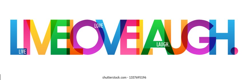 LIVE LOVE LAUGH colorful typography banner