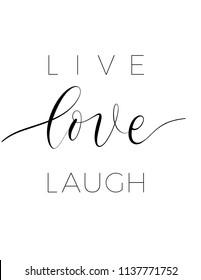 Live love laugh - minimalistic lettering poster vector.