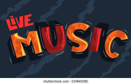 Live Music Artistic Cool  Comic Lettering. Cartoon Inscription. Funny Typography. Vector Graphic.