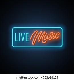 Live music neon banner. Vector illustration.