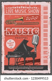 Live music show retro poster, musical festival of jazz or orchestra concert. Vector vintage design of piano with trombone or singer microphone and notes stave