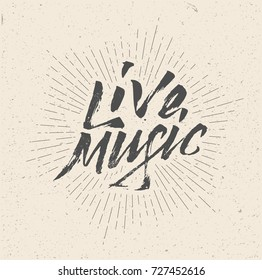 Live Music Sign, Badge, Logo, Poster, Flyer. Vintage hand written styled vector illustration.