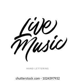 Live Music. Unique hand drawn lettering and modern calligraphy. Can be used for promotional materials (posters, cards, stationery, banners, advertisement, social media, etc.)