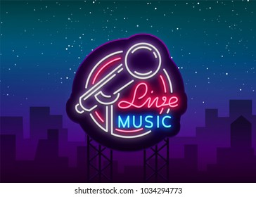 Live musical vector neon logo, sign, emblem, symbol poster with microphone. Bright banner poster, neon bright sign, nightlife club advertising, karaoke, bar and other institutions. Billboard