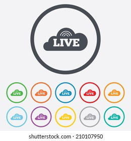 Live sign icon. On air stream symbol. Round circle buttons with frame. Vector