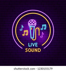 Live Sound Neon Sign. Vector Illustration of Music Promotion.