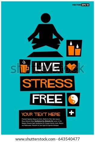 live stress free poster flat style のベクター画像素材 ロイヤリティ