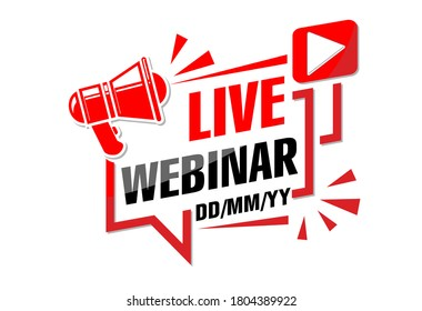 Live webinar announcement. Megaphone over the frame of the monitor screen, date of the event. Illustration, vector on transparent background