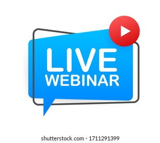 Live Webinar Button, icon, emblem label Vector illustration