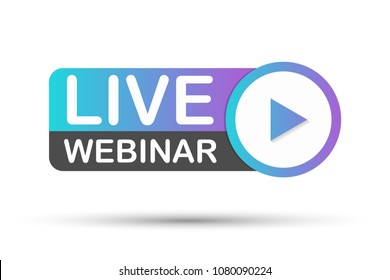 Live Webinar Button, label - vector design. Vector stock illustration