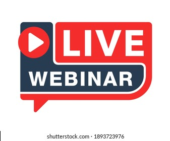 Live webinar flat rounded button or banner element - catchy dialog message box with Play button and text - isolated template
