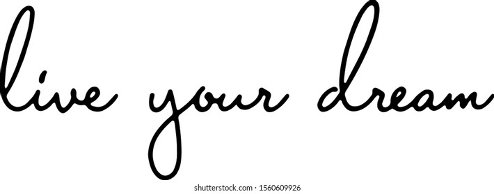 Live your dream icon vector template design illustration.