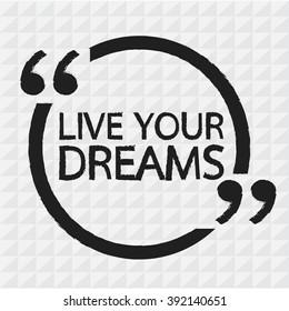 LIVE YOUR DREAMS Illustration Design