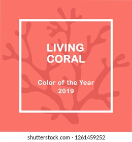 Living Coral color of the year 2019. Living Coral swatch. Color trend palette. Vector illustration design for banners, poster, cards, advertising, blog and social media posts, flyers. Vector mockup.