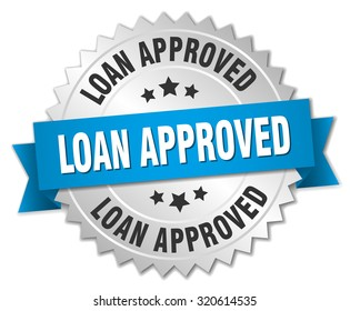 loan approved 3d silver badge with blue ribbon