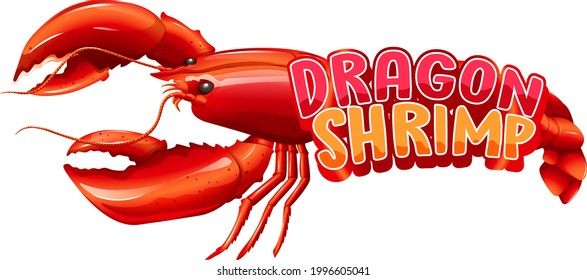 Lobster cartoon character with Dragon Shrimp font banner isolated illustration