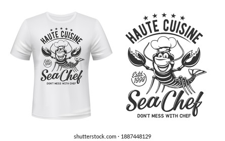 Lobster crab t-shirt print mockup, chef cuisine restaurant vector emblem. Lobster crab in toque hat with mustaches and premium stars sign of Haute Cuisine restaurant, Sea Chef slogan for t-shirt print