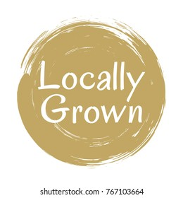 Locally grown food icon painted label vector, round emblem for products packaging, food pack. Products grown on local farms sign, native grown in tag circle badge stamp, logo shape label design.