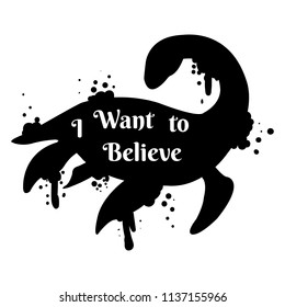 Loch nessie silhouette i want to believe on white backgroung vector illustration flat desing