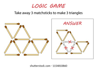 Logic game for kids. Puzzle game with matches. Take away 3 matchsticks to make 3 triangles.
