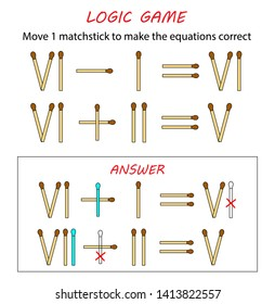 Logic game for kids. Puzzle game with matches. Math with roman numerals. Vector illustration. Move 1 matchstick to make the equations correct.