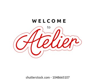 "Logo of atelier on white background. Door sign, poster or banner for studio. Red lettering word ""Atelier"" decorated by dotted line of stitch on white background with welcome offer."