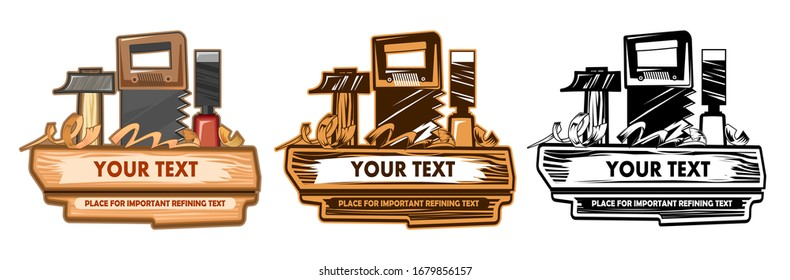 Logo design concept of a carpenter, joiner, home craftsman. Tools and label text. Set: full color, two-color for packaging and black for printing. Isolated on a white background.