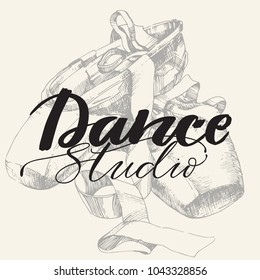 Logo, hand written sign for ballet or dance studio with hand drawn  pair of well-worn ballet pointes shoes. Can be used for logo, signage, posters and advertising your business.