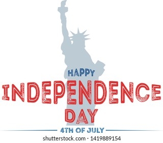 Logo for Happy Independence Day United States with lettering on a background of the American Statue of Liberty. Signing of the Declaration on July 4. Concept banner in national flag colors.