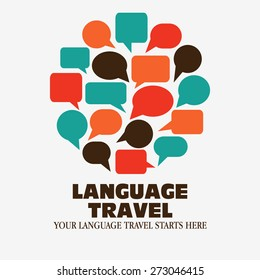 "Logo icon - Illustration language travel. Logo Language travel. Language poster design with circle shape made of speech bubbles. Inscription ""Your language travel starts here """