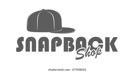 5a3c9444c41 Logo for snapback shop. Label in vintage style isolated on white  background. Monochrome signboard