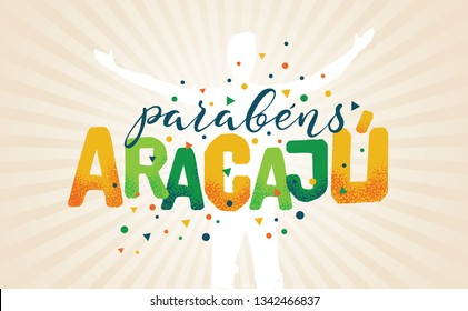 Logo With Text in Brazilian Portuguese Saying Happy Anniversary Aracaju, Brazilian City Name, Festive Layout, Celebration Vector Banner, Lettering with City Name from Brazil