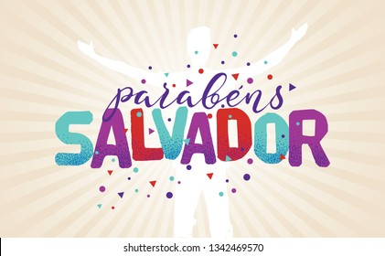 Logo With Text in Brazilian Portuguese Saying Happy Anniversary Salvador, Brazilian City Name, Festive Layout, Celebration Vector Banner, Lettering with City Name from Brazil