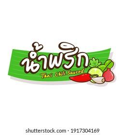 """Logo Thai Chili  Paste Sauce in Thai Language it mean """"Thai Chili  Paste Sauce"""""""