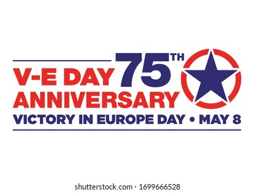 Logo for the V-E Day 75th Anniversary - 8 May 1945, the WII Victory in Europe Day