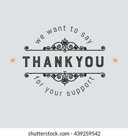 The logo with the words thank you for signs, badge, sticker. Decorative frame of vector elements