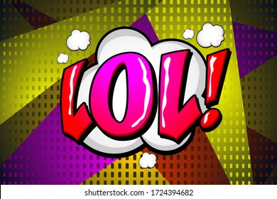 LOL greeting, wow comic text speech bubble. Colored pop art style sound effect. Halftone vector illustration banner. Vintage comics book poster. Colored funny cloud font.