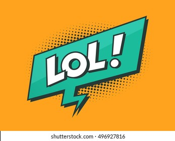 LOL - Laughing out loud retro styled text with speech bubble with halftone dots vector illustration
