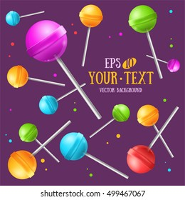 Lollipop with Stick Sugar Candy Background with Place for Your Text. Sweet Food. Vector illustration of falling Lollipops Color for Package