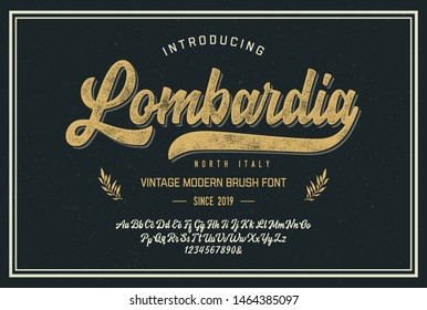 Lombardia. Vintage Brush Script Modern Alphabet. Retro Typeface. Vector Font Illustration. Vector