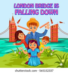 London Bridge Is Falling Down, Kids English Nursery Rhymes book illustration in vector