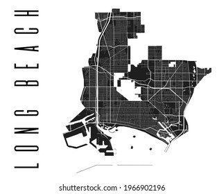 Long Beach map. Detailed vector map of Long Beach city administrative area. Cityscape poster metropolitan aria view. Black land with white streets, roads and avenues. White background.