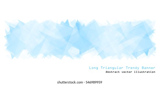 Long triangular trendy banner. Polygonal vector illustration