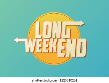 Long Weekend Typography