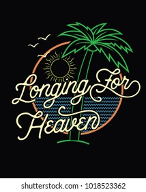 Longing for heaven.Retro style summer tee print vector design