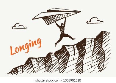 LONGING. A human with a giant paper plane runs up a cliff. Vector business concept illustration, hand drawn sketch. Children's drawing